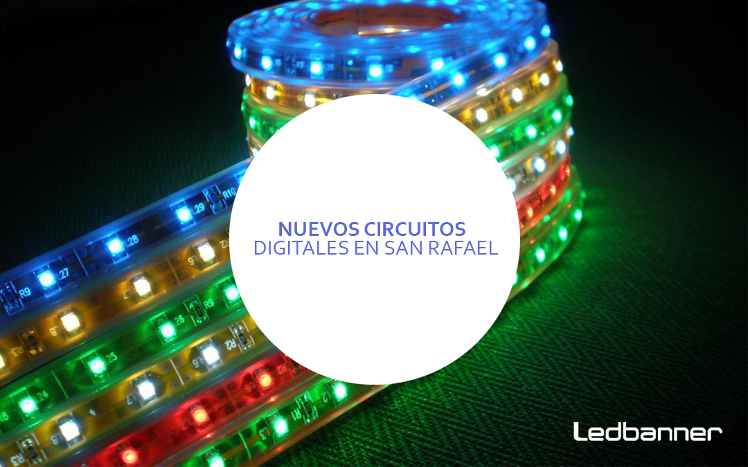 Nuevos circuitos de pantallas Ledbanner en San Rafael
