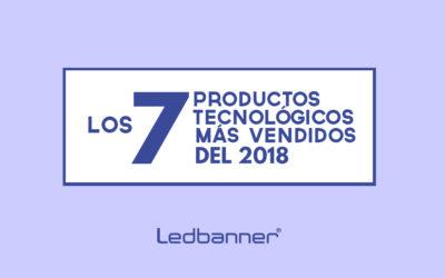 Los 7 productos tecnológicos más vendidos en 2018